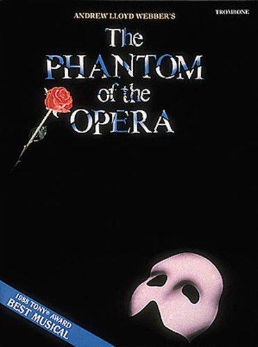 The Phantom of the Opera: Trombone (Instrumental Solo)