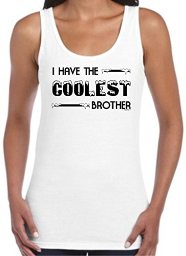 I Have The Coolest Brother, Cute Sibling Gift Juniors Tank Top Medium White