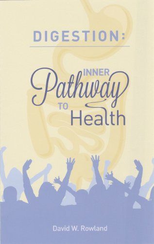 DIGESTION: Inner Pathway to Health