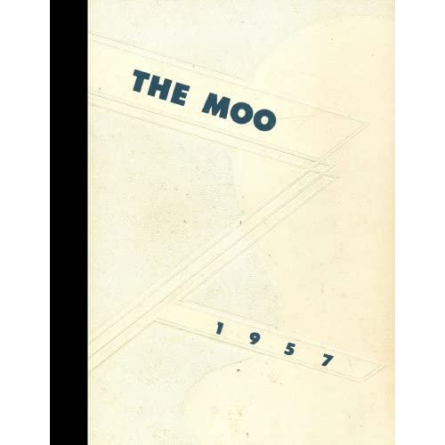 (Reprint) 1957 Yearbook: Holstein High School, Holstein, Iowa Holstein High School 1957 Yearbook Staff