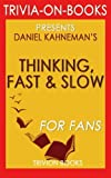 img - for Thinking, Fast and Slow: By Daniel Kahneman (Trivia-on-Books) book / textbook / text book