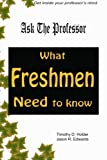 img - for Ask the Professor: What Freshmen Need To Know book / textbook / text book