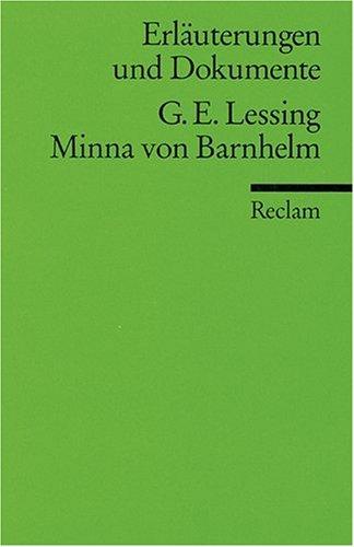 Erläuterungen und Dokumente zu Gotthold Ephraim Lessing:  Minna von Barnhelm