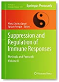 Suppression and Regulation of Immune Responses: Methods and Protocols, Volume II (Methods in Molecular Biology)