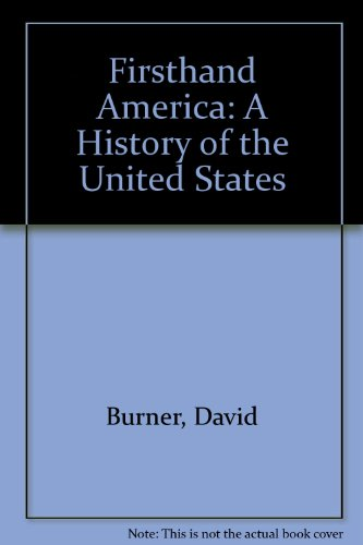 Firsthand America: A History of the United States