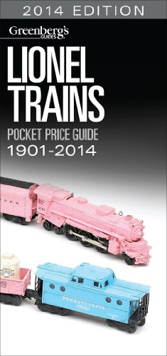 Lionel Trains Pocket Price Guide 1901-2014: 2014 Edition (Greenberg's Guides)