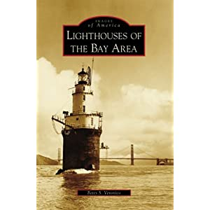 Lighthouses of the Bay Area (Images of America: California)
