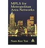 img - for [(Mpls for Metropolitan Area Networks )] [Author: Nam-Kee Tan] [Nov-2004] book / textbook / text book