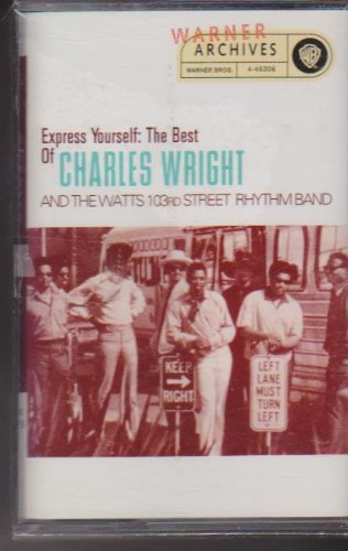 charles wright and the watts 103rd street rhythm band - Best Of-express Yourself - Zortam Music