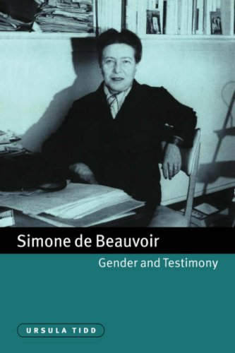 Simone de Beauvoir, Gender and Testimony (Cambridge Studies in French)