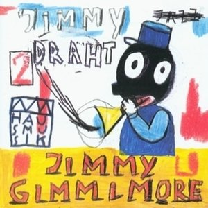 Jimmy Gimmi More - Hausmusik/JimmyDrath Compilation 1998 2CD