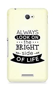 Amez Always look on the Bright Side of Life Back Cover For Sony Xperia E4