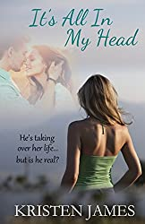 It's All In My Head: New Adult Collage Age Romance