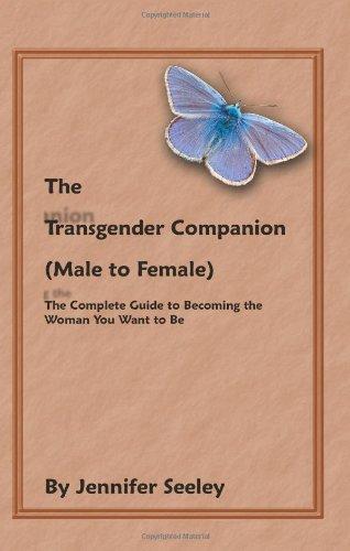 The Transgender Companion (Male to Female)