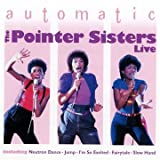 echange, troc The Pointer Sisters - Automatic (Live)