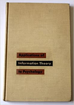 Applications of Information Theory to Psychology (cover)