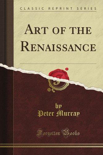 Art of the Renaissance (Classic Reprint)