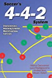 Soccer's 4-4-2 System (English Edition)