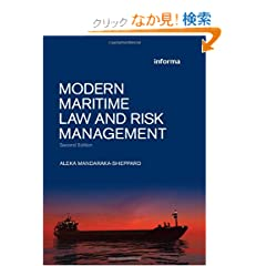 Modern Maritime Law and Risk Management (Maritime and Transport Law Library)