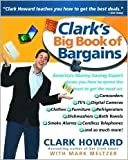 img - for Clark's Big Book of Bargains 1st (first) edition Text Only book / textbook / text book