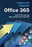 img - for Computer Training: Office 365 book / textbook / text book