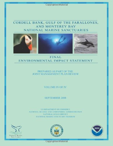 Cordell Bank, Gulf Of The Farallones, And Monterey Bay National Marine Sanctuaries