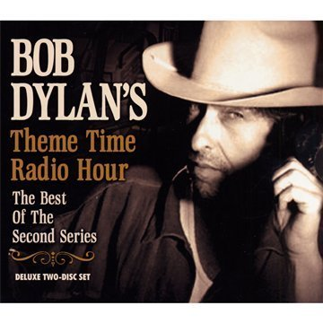 Bob Dylan - Theme Time Radio Hour: With Your Host Bob Dylan - Zortam Music