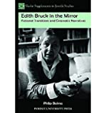 img - for [(Edith Bruck in the Mirror: Fictional Transitions and Cinematic Narratives)] [Author: Philip Balma] published on (June, 2014) book / textbook / text book