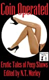 img - for Coin Operated: Erotic Stories of Peep Shows book / textbook / text book