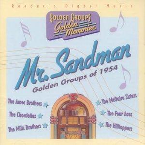 Hilltoppers - Mr. Sandman: Golden Groups Of 1954 - Zortam Music
