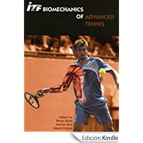 ITF Biomechanics of Advanced Tennis (English Edition)