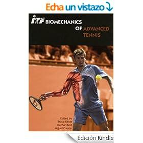 ITF Biomechanics of Advanced Tennis (English Edition)
