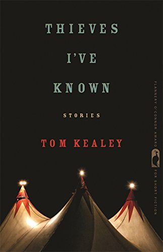 Thieves I've Known (Flannery O'Connor Award for Short Fiction)