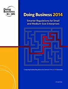 Doing Business 2014: Smarter Regulations for Small and Medium-Size Enterprises online
