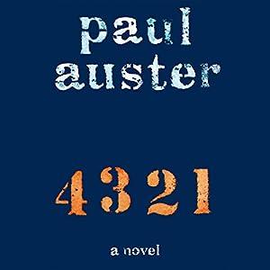 4 3 2 1: A Novel Hörbuch von Paul Auster Gesprochen von: Paul Auster