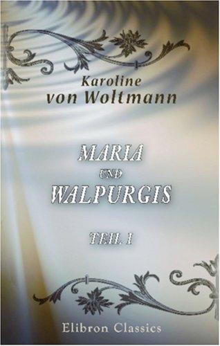 Maria Und Walpurgis: Teil 1 (German Edition) front-329962