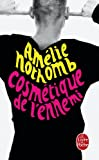echange, troc Amélie Nothomb - Cosmétique de l'ennemi