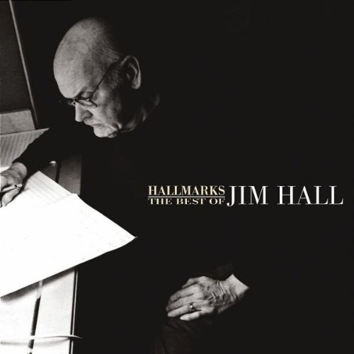 hallmarks-the-best-of-jim-hall-1971-2001-2-cd-by-jim-hall-2006-10-24