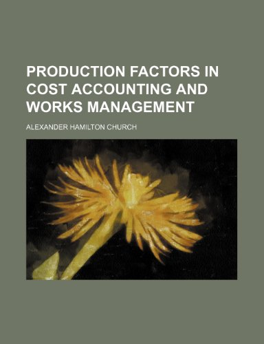 Production Factors in Cost Accounting and Works Management