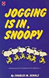 Charles M. Schulz Jogging is in, Snoopy (Coronet Books)