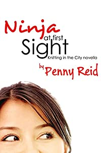 Ninja At First Sight: An Origin Story by Penny Reid ebook deal