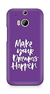 AMEZ make your dreams happen Back Cover For HTC One M8