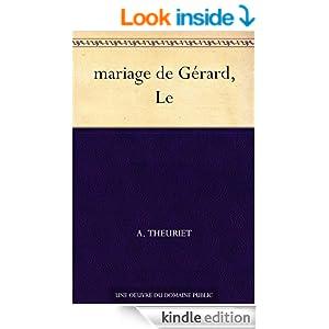 mariage de Gérard, Le (French Edition)