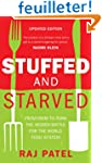 Stuffed and Starved: From Farm to For...