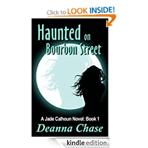 Haunted on Bourbon Street (Jade Calhoun Series Book 1)