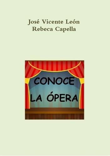 Conoce La Opera