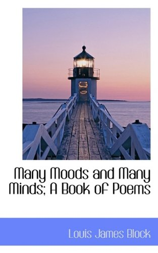 Many Moods and Many Minds; A Book of Poems