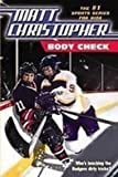 img - for Body Check (Matt Christopher Sports Fiction) book / textbook / text book