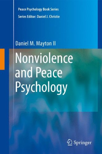 Nonviolence and Peace Psychology (Peace Psychology Book Series)