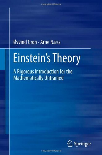 Einstein's theory - A rigorous introduction to general relativity for the mathematically untrained